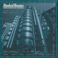 Hundred Reasons – Ideas Above Our Station