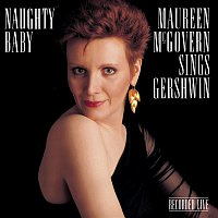 Maureen McGovern – Naughty Baby: Maureen McGovern