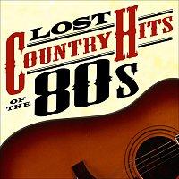 Různí interpreti – Lost Country Hits of the 80s