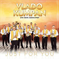 Vlado Kumpan und seine Musikanten – Just for You