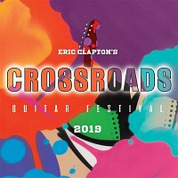 Eric Clapton – Eric Clapton's Crossroads Guitar Festival 2019 (Live)