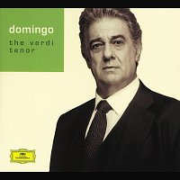 Plácido Domingo - The Verdi Tenor