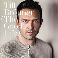 Till Bronner – The Good Life