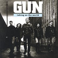 Gun – Taking On The World
