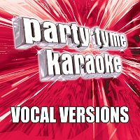 Party Tyme Karaoke – Party Tyme Karaoke - Pop Party Pack 5 [Vocal Versions]