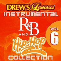 The Hit Crew – Drew's Famous Instrumental R&B And Hip-Hop Collection Vol. 6