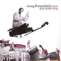 Georg Breinschmid – Georg Breinschmid & Friends - Wien bleibt Krk