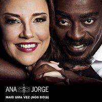 Ana Carolina, Seu Jorge – Mais uma Vez (Nós Dois)