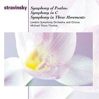Michael Tilson Thomas, London Symphony Orchestra, Igor Stravinsky – Symphony Of Psalms; Symphony In C; Symphony In Three Movements