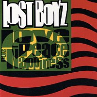 Lost Boyz – Love, Peace & Nappiness
