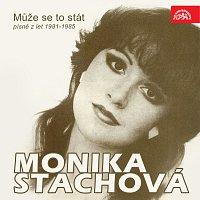 Monika Stachová – Může se to stát (písně z let 1981-1985)