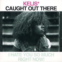 Kelis – Caught Out There
