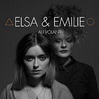 Elsa, Emilie – Au Volant