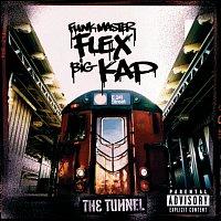 Funkmaster Flex, Big Kap – The Tunnel