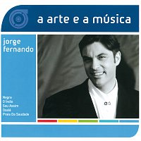Jorge Fernando – A Arte E A Música De Jorge Fernando