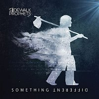 Sidewalk Prophets – Something Different