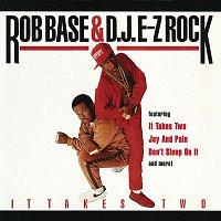 Rob Base, DJ EZ Rock – It Takes Two