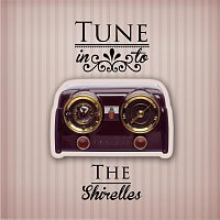 The Shirelles – Tune in to