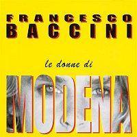 Francesco Baccini – Le donne di Modena