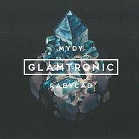 Mydy Rabycad – Glamtronic