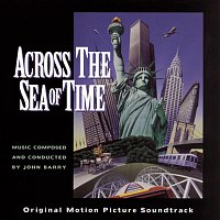 John Barry – Across The Sea Of Time Original Motion Picture Soundtrack