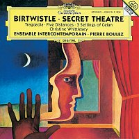 Přední strana obalu CD Birtwistle: Secret Theatre; Tragoedia; Five Distances; 3 Settings of Celan