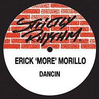 Erick Morillo – Dancin