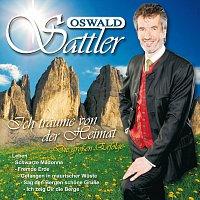 Oswald Sattler – Ich traume von der Heimat