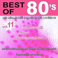 Gilles David Orchestra – Best of 80's - Les meilleures chansons des années 80 - Vol. 11