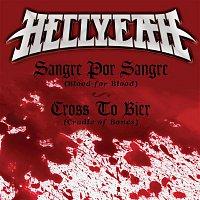 Hellyeah – Sangre Por Sangre (Blood For Blood) / Cross To Bier (Cradle Of Bones)