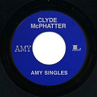 Clyde McPhatter – Amy Singles