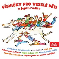Různí interpreti – Písničky pro veselé děti a jejich rodiče