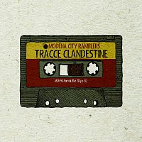 Modena City Ramblers – Tracce Clandestine