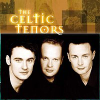 The Celtic Tenors – Ireland's Call