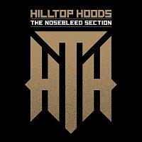 Hilltop Hoods – The Nosebleed Section