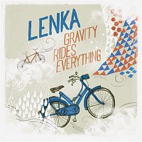 Lenka – Gravity Rides Everything (The Woodstock Sessions)