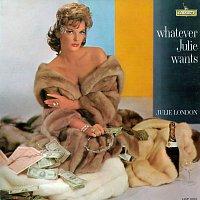 Julie London – Whatever Julie Wants