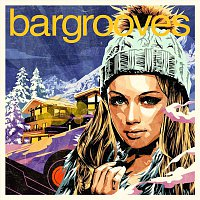 Various Artists.. – Bargrooves Apres Ski 6.0
