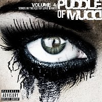Puddle Of Mudd – Volume 4: Songs in the Key of Love & Hate