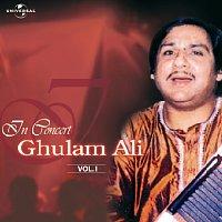 Ghulam Ali – In Concert  Vol. 1  ( Live )