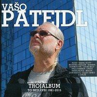 Vašo Patejdl – Trojalbum - To nejlepší 1981 - 2015