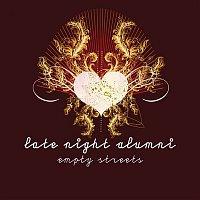 Late Night Alumni – Empty Streets (Remixes)