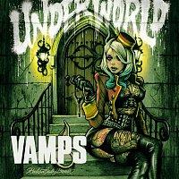 VAMPS – Underworld