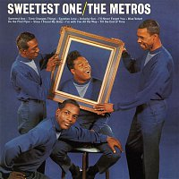 The Metros – Sweetest One