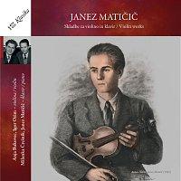 Janez Maticic, Anja Bukovec, Milanka Cresnik, Janez Maticic, Igor Ozim – Skladbe za violino in klavir / Violin works