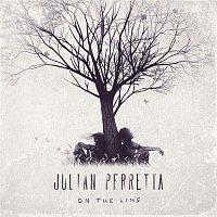 Julian Perretta – On the Line