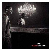 R. Kelly – Untitled