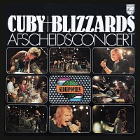 Cuby & The Blizzards – Afscheidsconcert [Live]