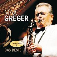 Max Greger – Das Beste