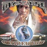 Mystikal – Ghetto Fabulous